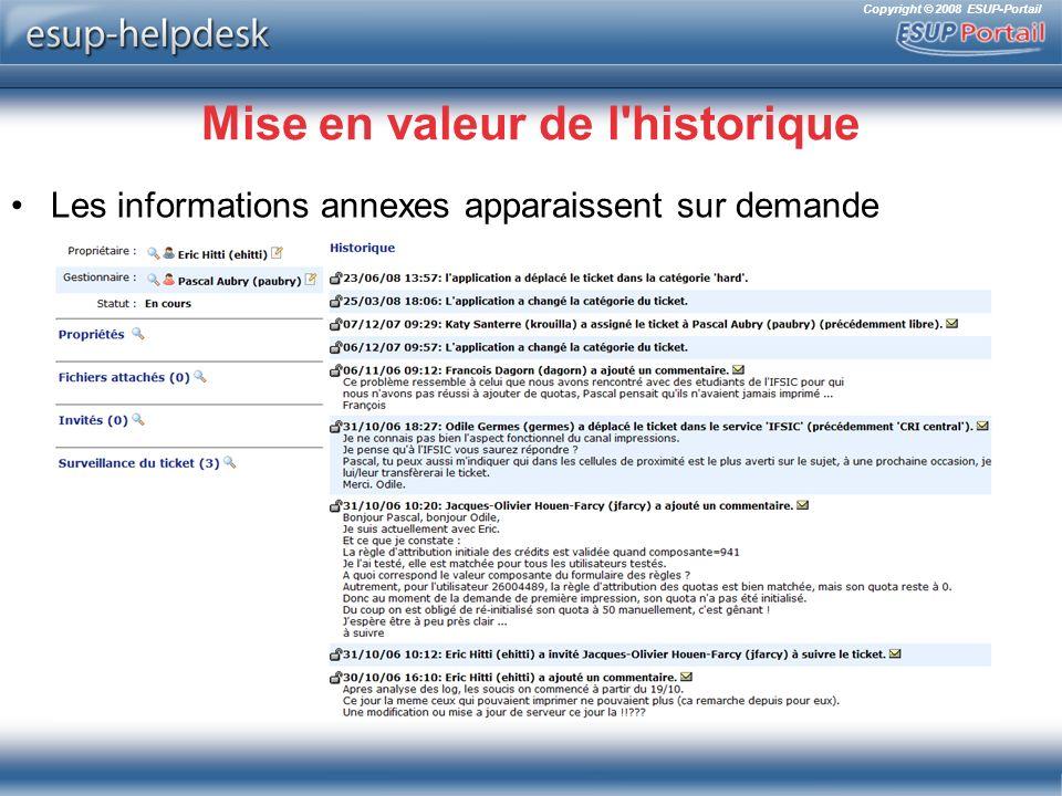 Copyright © 2008 ESUP-Portail Mise en valeur de l historique Les informations annexes apparaissent sur demande