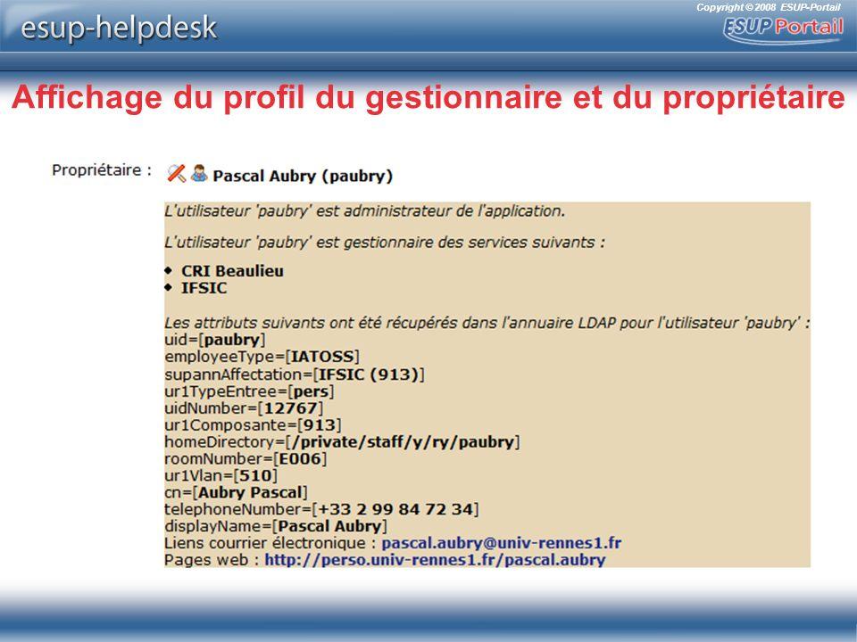 Copyright © 2008 ESUP-Portail Affichage du profil du gestionnaire et du propriétaire