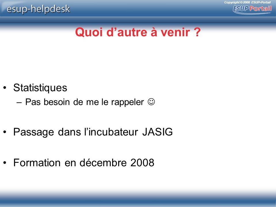 Copyright © 2008 ESUP-Portail Quoi dautre à venir .