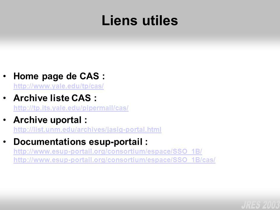 Liens utiles Home page de CAS : http://www.yale.edu/tp/cas/ http://www.yale.edu/tp/cas/ Archive liste CAS : http://tp.its.yale.edu/pipermail/cas/ http