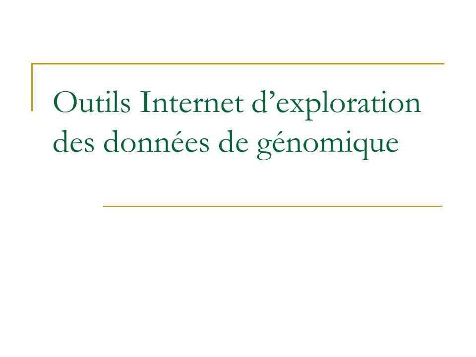 Outils Internet dexploration des données de génomique