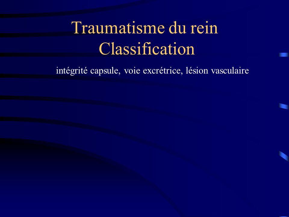 Traumatisme du rein Classification intégrité capsule, voie excrétrice, lésion vasculaire