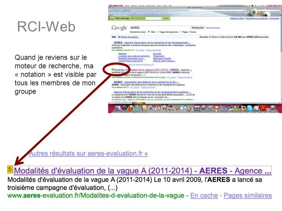 28 janvier 2010Université VIVALDI16 RCI-Web Quand je reviens sur le moteur de recherche, ma « notation » est visible par tous les membres de mon groupe