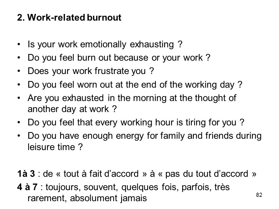 83 3.Client-related burnout Do you find it hard to work with clients .