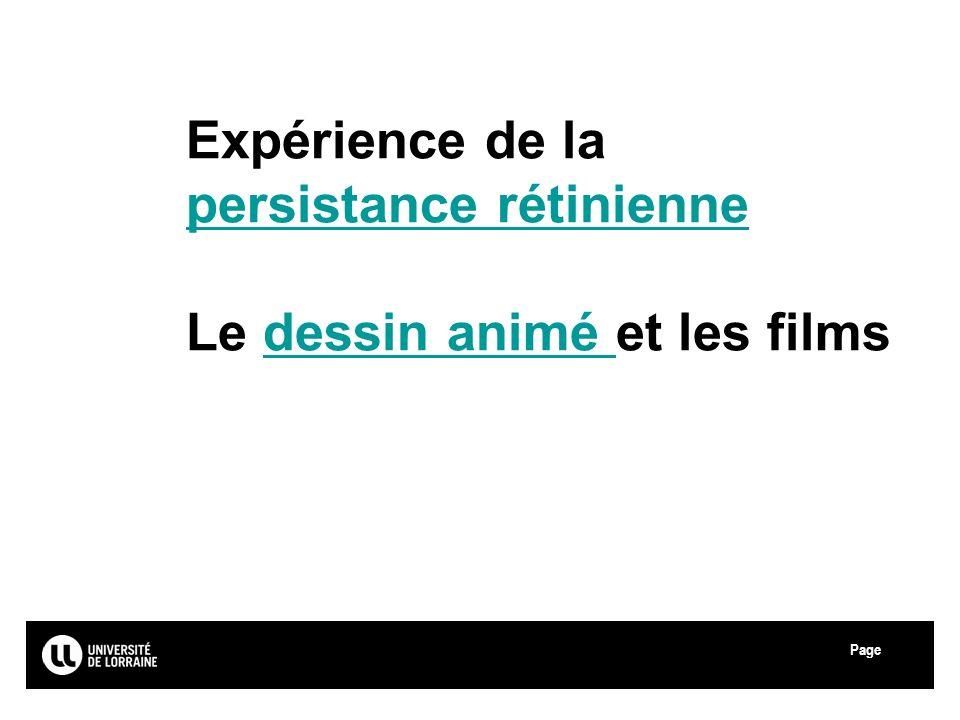 Page Université Paul Verlaine - Metz Expérience de la persistance rétinienne Le dessin animé et les films persistance rétiniennedessin animé
