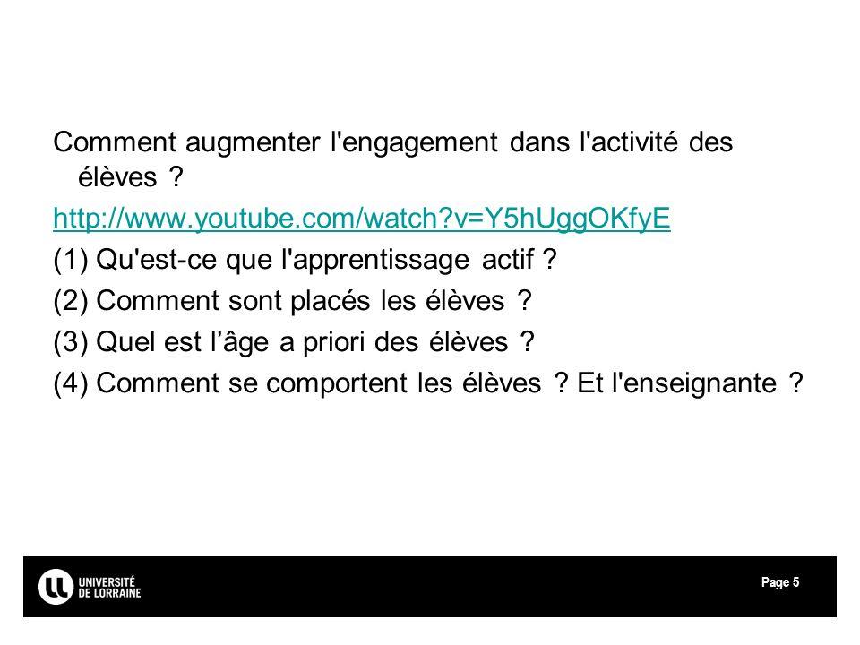 Page Comment augmenter l'engagement dans l'activité des élèves ? http://www.youtube.com/watch?v=Y5hUggOKfyE (1) Qu'est-ce que l'apprentissage actif ?