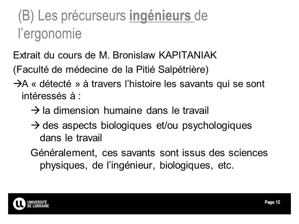 Page12 Extrait du cours de M. Bronislaw KAPITANIAK (Faculté de médecine de la Pitié Salpétrière) A « détecté » à travers lhistoire les savants qui se