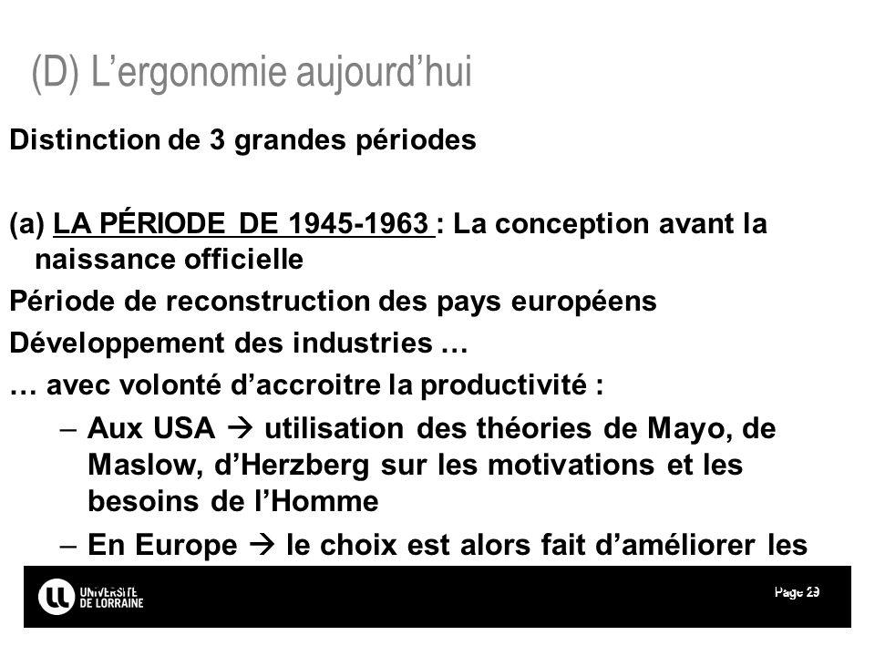 Page29 Distinction de 3 grandes périodes (a) LA PÉRIODE DE 1945-1963 : La conception avant la naissance officielle Période de reconstruction des pays