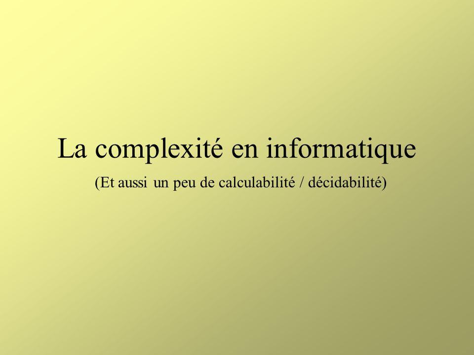 Le théorème de Cook (13) Conclusions Problème de NP Machine de Turing M / langage L SATL[SAT,e] f L Longueur[f L ] = O(p(n) 4 )