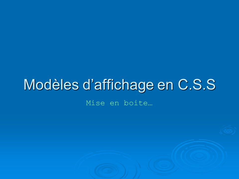 Modèles daffichage en C.S.S Mise en boite…