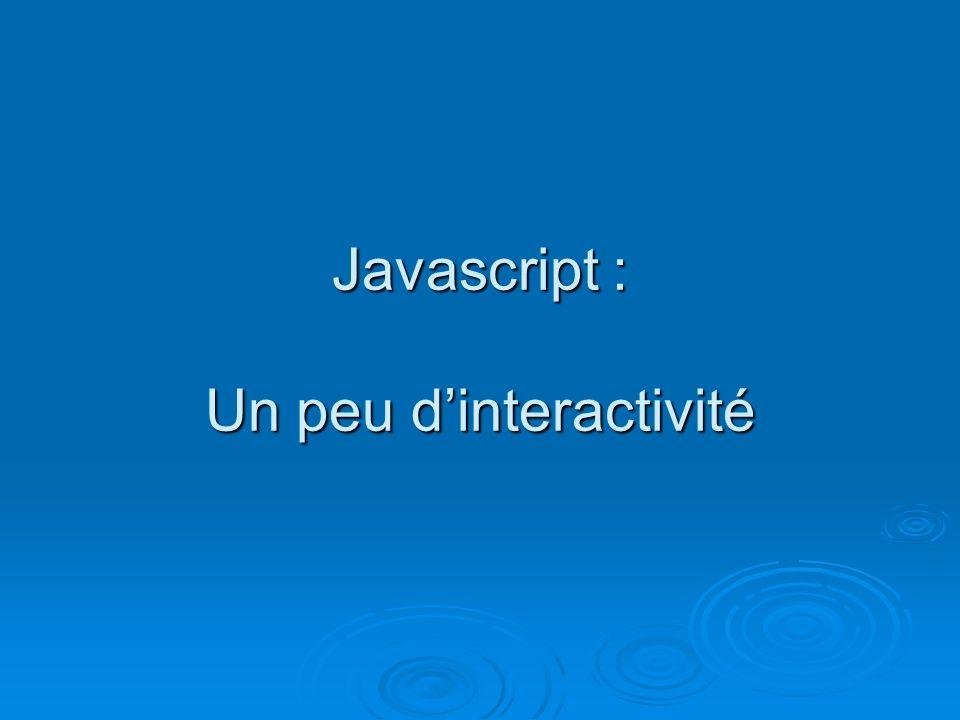 Javascript : Un peu dinteractivité