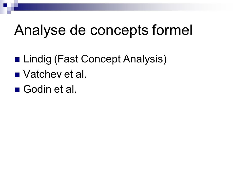 Algorithmique des systèmes de fermeture Ganter (Next-closure) Nourine-Raynaud