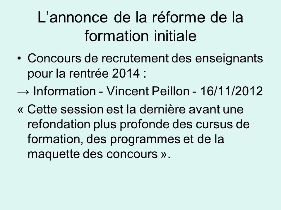 Lannonce de la réforme de la formation initiale Concours de recrutement des enseignants pour la rentrée 2014 : Information - Vincent Peillon - 16/11/2