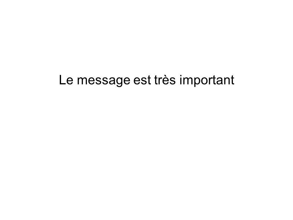 Le message est très important