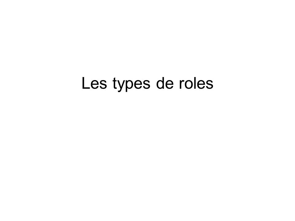 Les types de roles