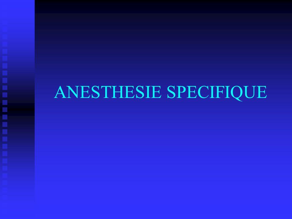 ANESTHESIE SPECIFIQUE