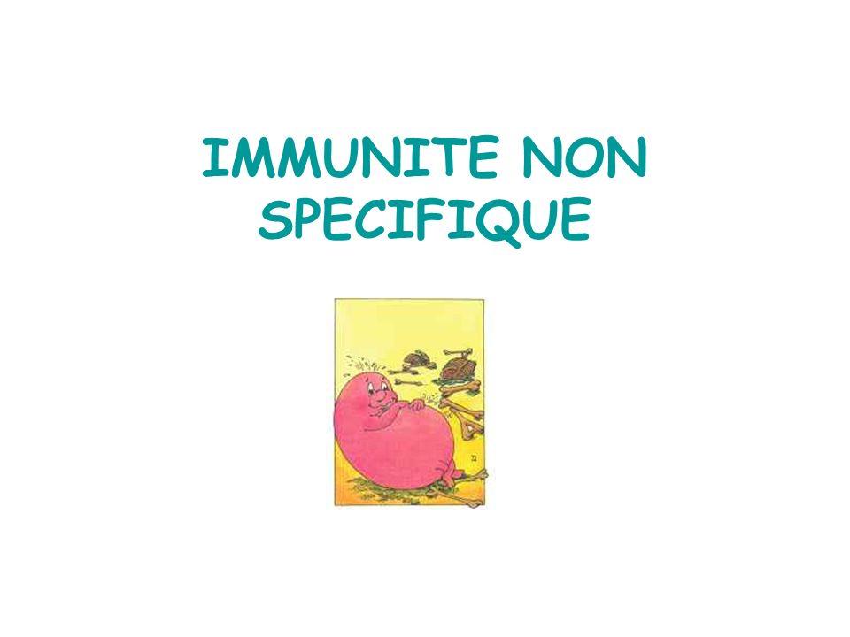 IMMUNITE NON SPECIFIQUE