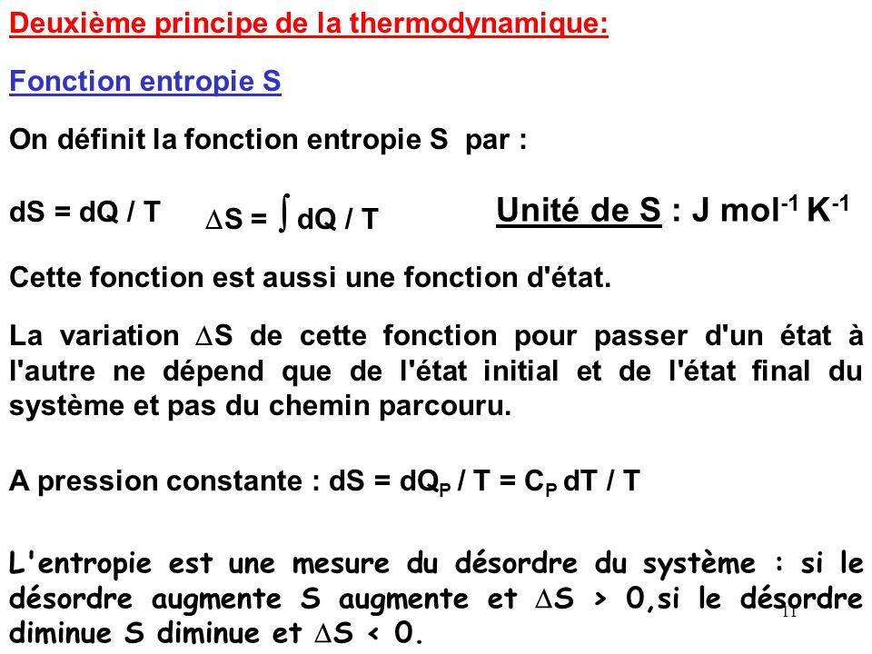 10 * pour une réaction endothermique qui absorbe de la chaleur le H correspondant est positif. Unité de H : J mol -1 * pour une réaction exothermique