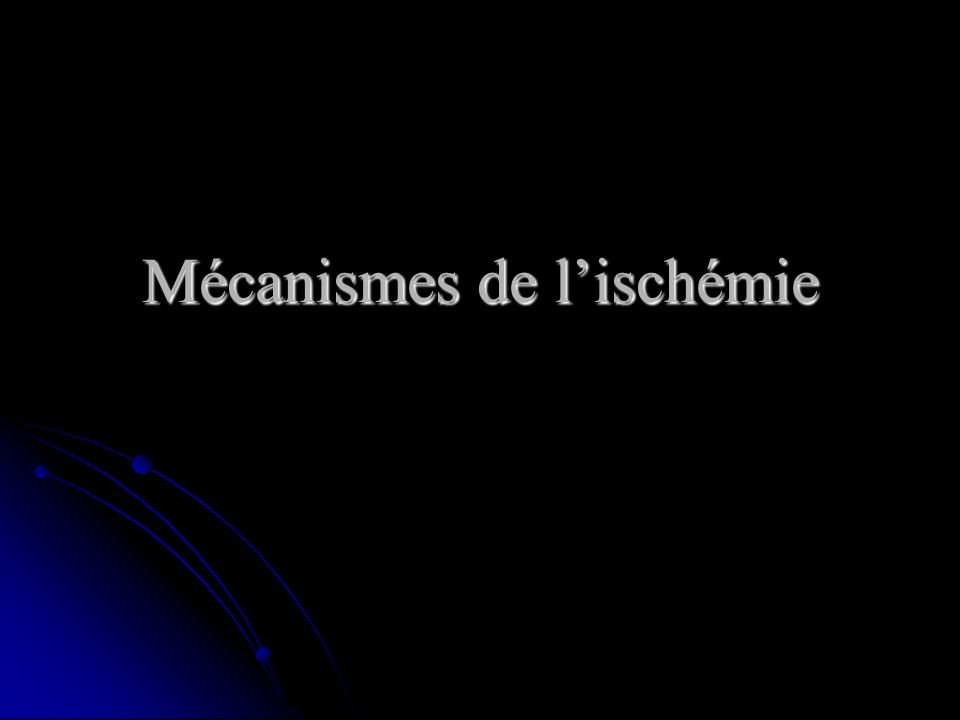 Mécanismes de lischémie