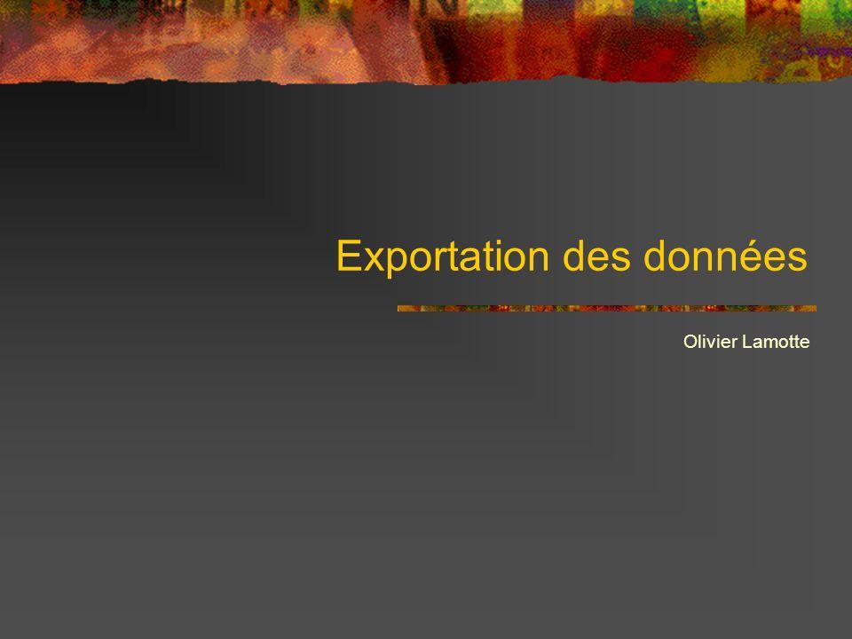 Exportation des données Olivier Lamotte