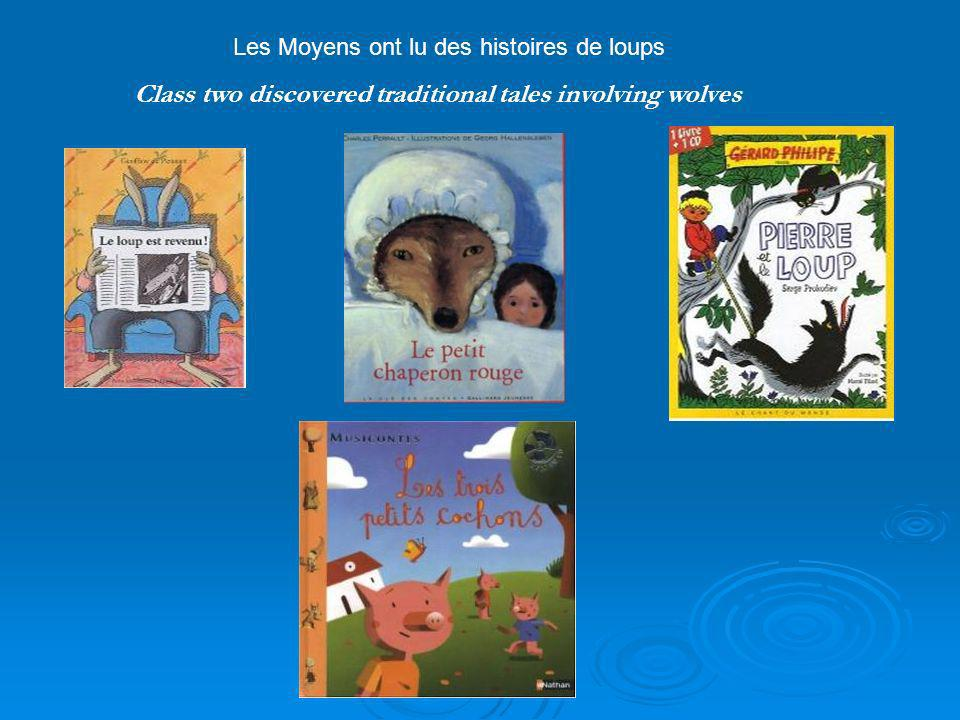 Class two discovered traditional tales involving wolves Les Moyens ont lu des histoires de loups