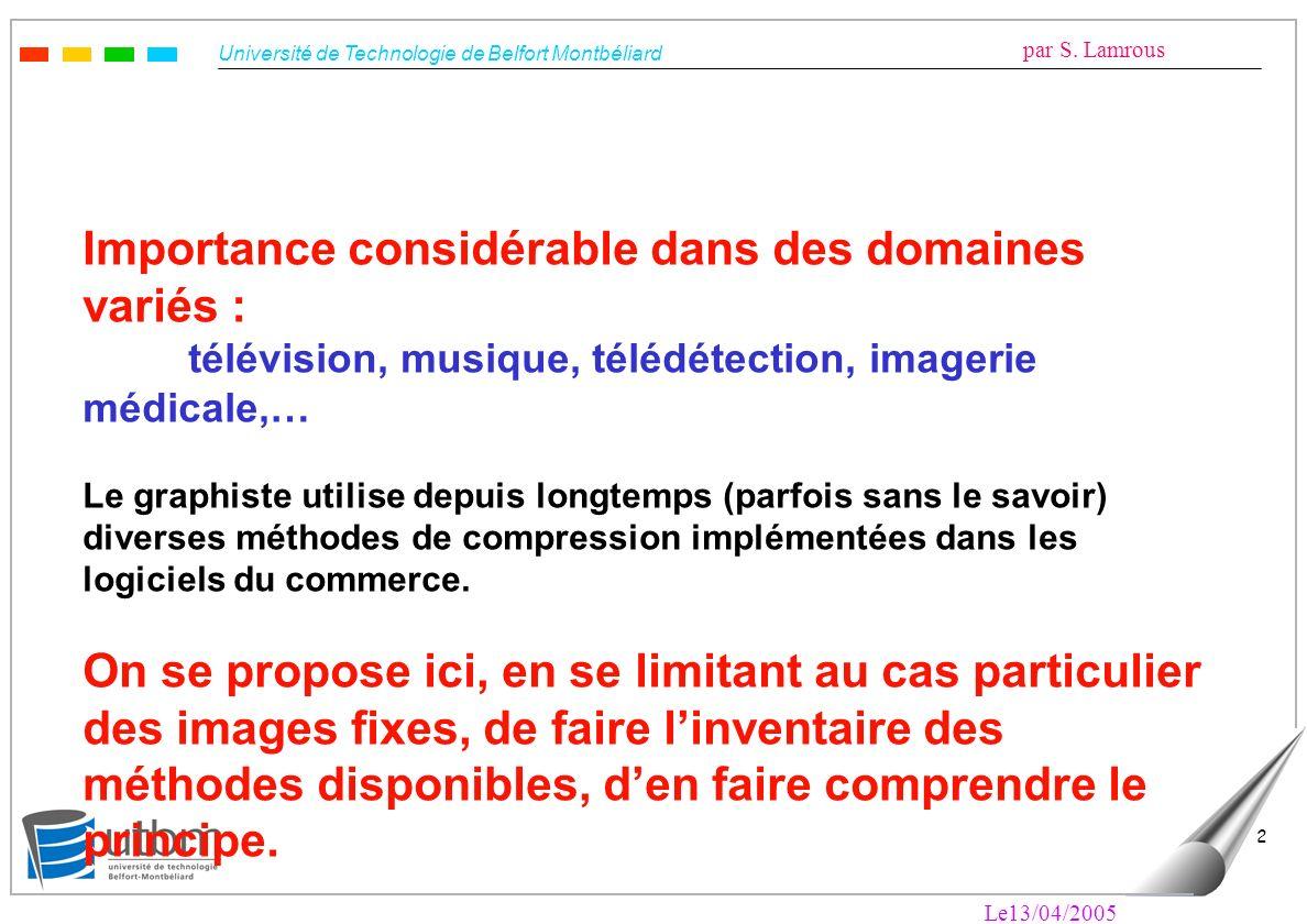 Université de Technologie de Belfort Montbéliard par S. Lamrous Le13/04/2005 23