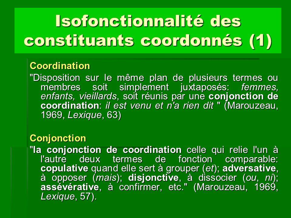 Isofonctionnalité des constituants coordonnés (1) Coordination