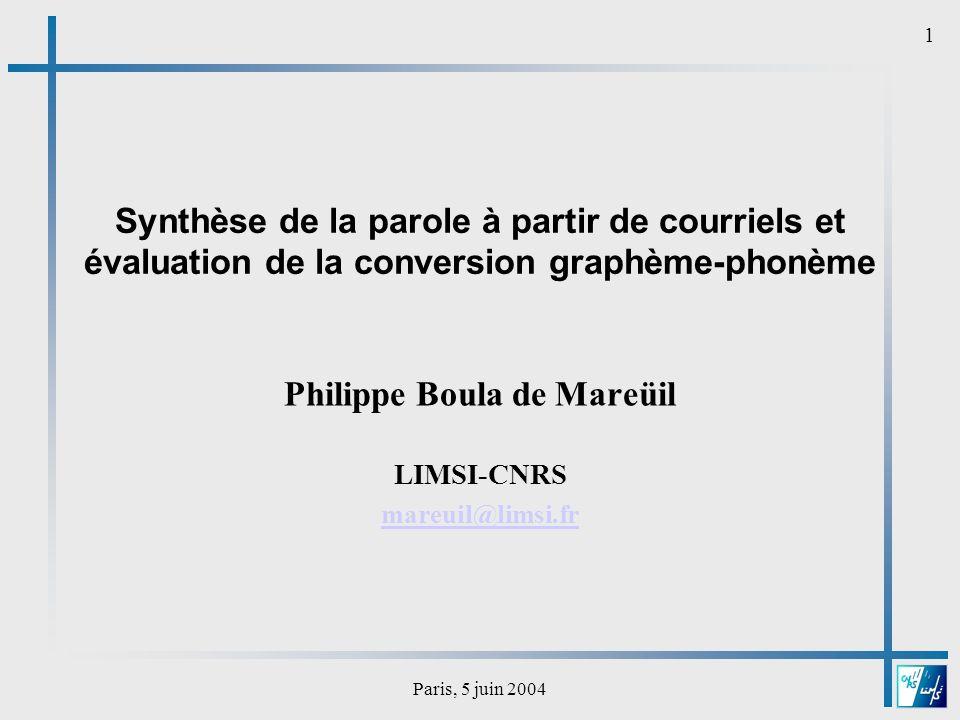 Paris, 5 juin 2004 12 Problèmes spécifiques aux mails .