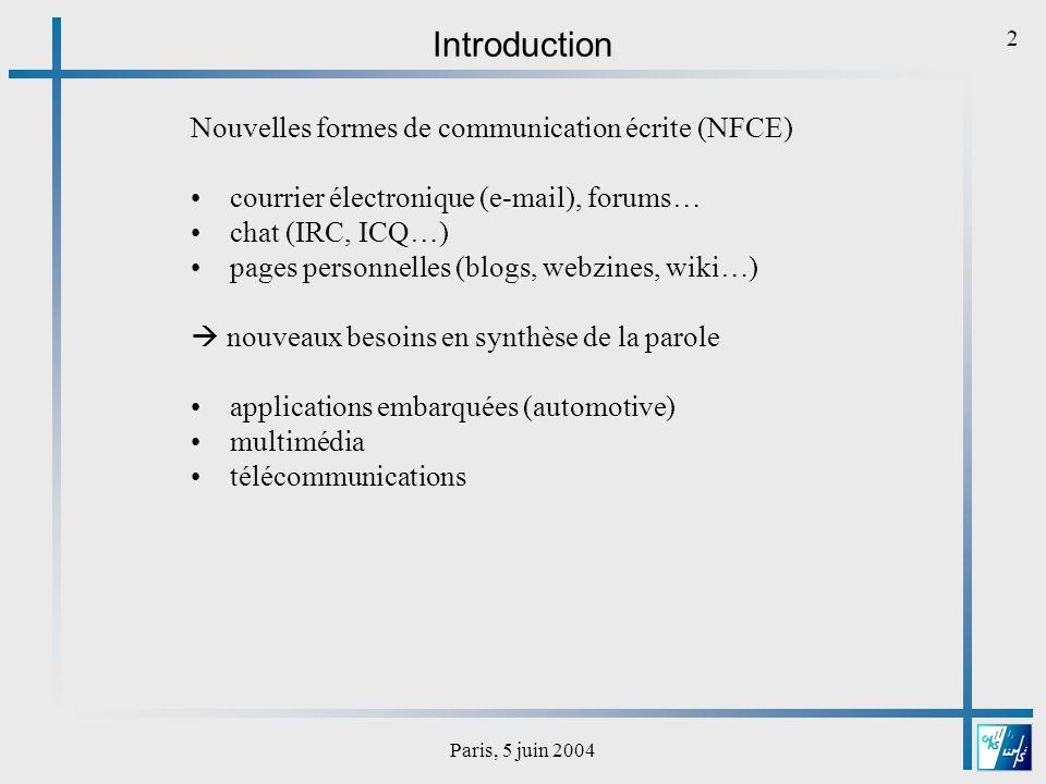 Paris, 5 juin 2004 13 Problèmes spécifiques aux mails .