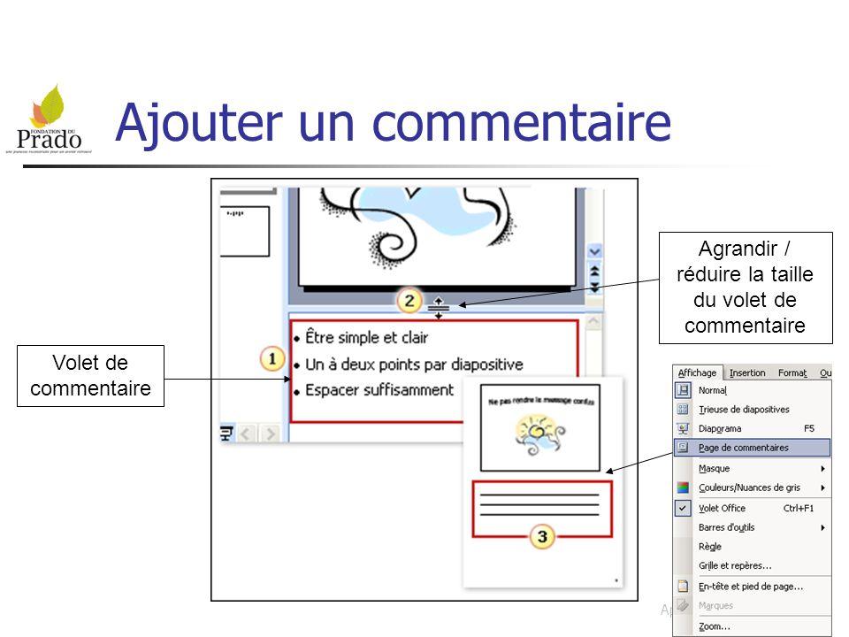 PRADO Apprentissage Powerpoint Ajouter un commentaire Volet de commentaire Agrandir / réduire la taille du volet de commentaire