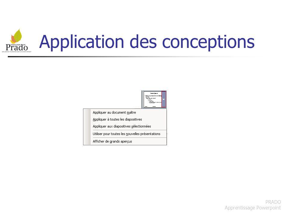 PRADO Apprentissage Powerpoint Application des conceptions