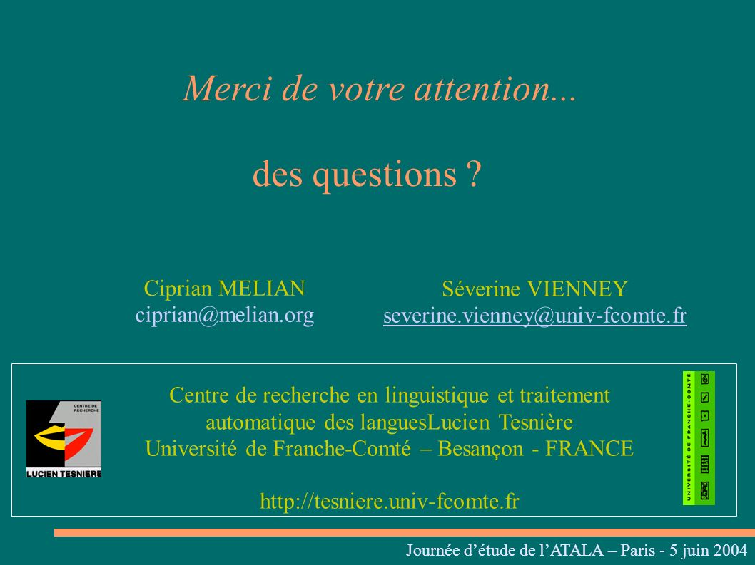 Merci de votre attention... des questions .