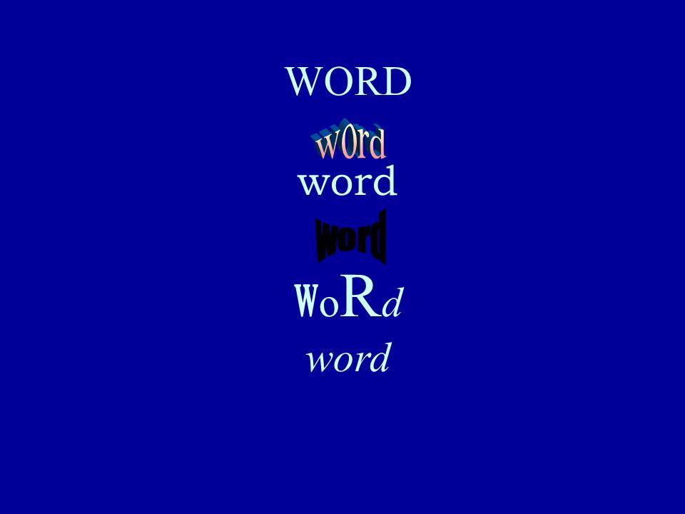 WORD word W o R d word