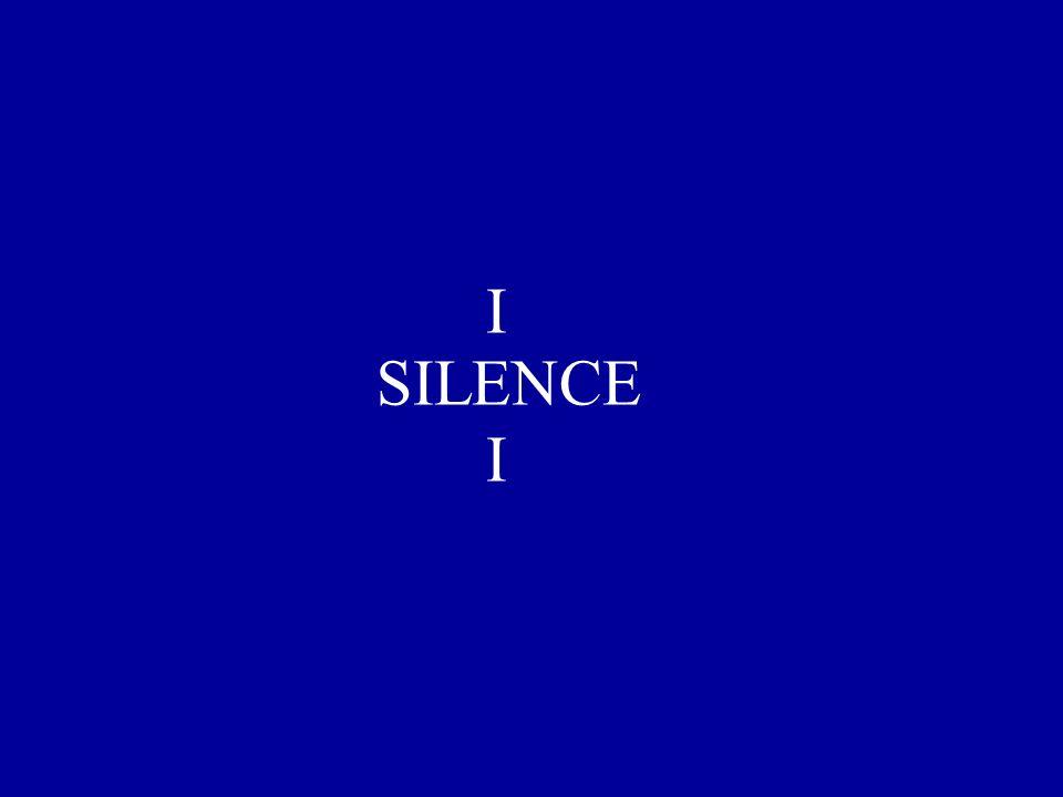 IIII SILENCE