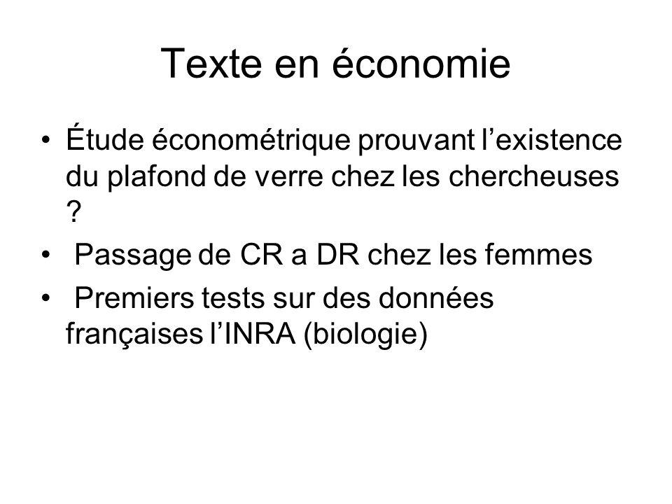 Texte en économie Étude économétrique prouvant lexistence du plafond de verre chez les chercheuses ? Passage de CR a DR chez les femmes Premiers tests