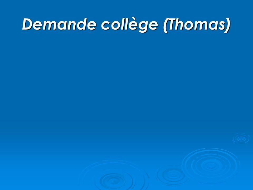Demande collège (Thomas)