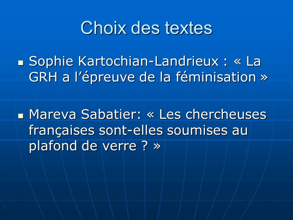 Choix des textes Sophie Kartochian-Landrieux : « La GRH a lépreuve de la féminisation » Sophie Kartochian-Landrieux : « La GRH a lépreuve de la fémini