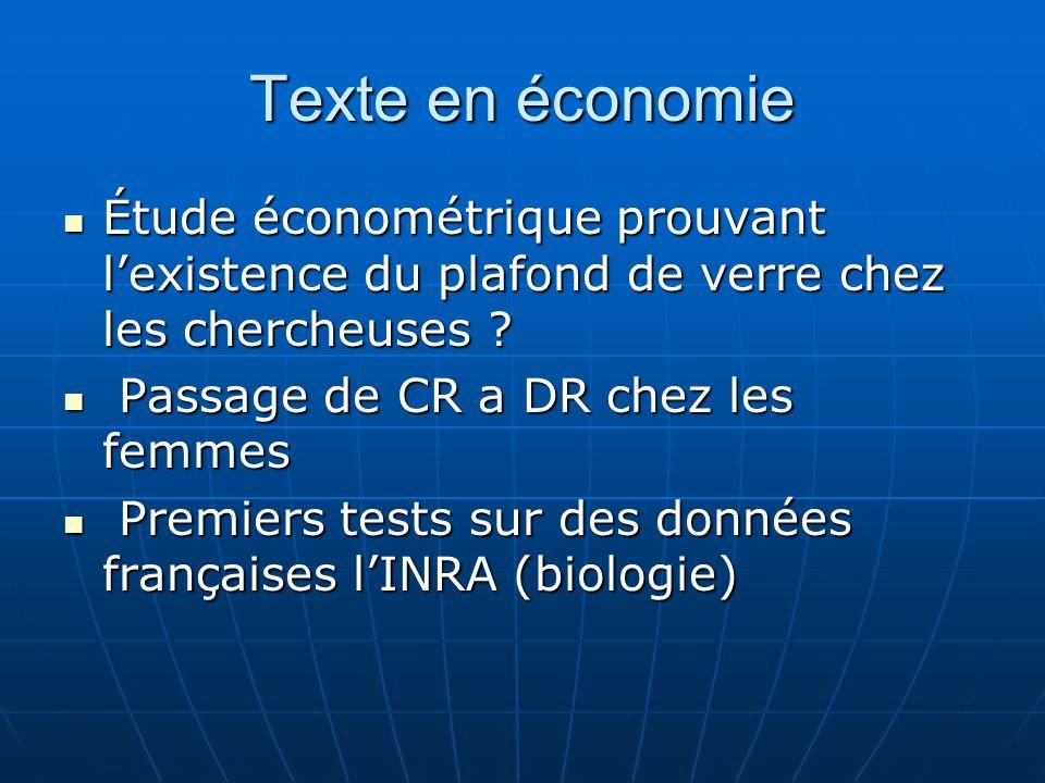 Texte en économie Étude économétrique prouvant lexistence du plafond de verre chez les chercheuses ? Étude économétrique prouvant lexistence du plafon