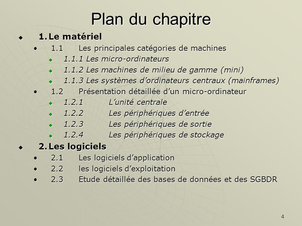 25 Plan du chapitre 1.Le matériel 1.Le matériel 1.1Les principales catégories de machines1.1Les principales catégories de machines 1.1.1 Les micro-ordinateurs 1.1.1 Les micro-ordinateurs 1.1.2 Les machines de milieu de gamme (mini) 1.1.2 Les machines de milieu de gamme (mini) 1.1.3 Les systèmes dordinateurs centraux (mainframes) 1.1.3 Les systèmes dordinateurs centraux (mainframes) 1.2Présentation détaillée dun micro-ordinateur1.2Présentation détaillée dun micro-ordinateur 1.2.1Lunité centrale 1.2.1Lunité centrale 1.2.2Les périphériques dentrée 1.2.2Les périphériques dentrée 1.2.3Les périphériques de sortie 1.2.3Les périphériques de sortie 1.2.4Les périphériques de stockage 1.2.4Les périphériques de stockage 2.Les logiciels 2.Les logiciels 2.1Les logiciels dapplication2.1Les logiciels dapplication 2.2les logiciels dexploitation2.2les logiciels dexploitation 2.3Etude détaillée des bases de données et des SGBDR2.3Etude détaillée des bases de données et des SGBDR