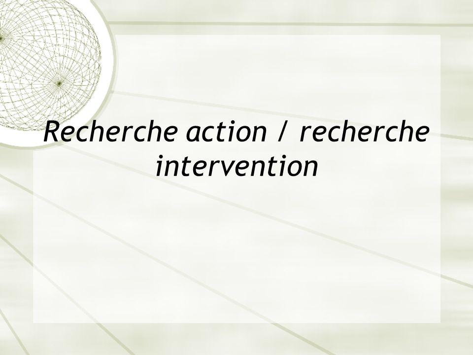 Recherche action / recherche intervention