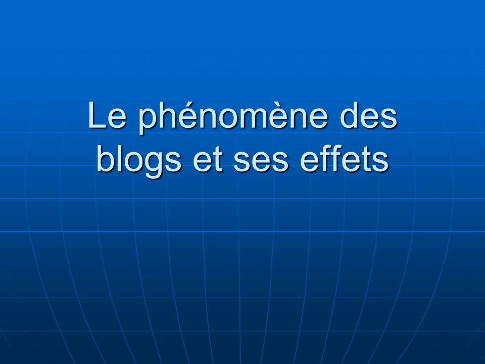 Le phénomène des blogs et ses effets