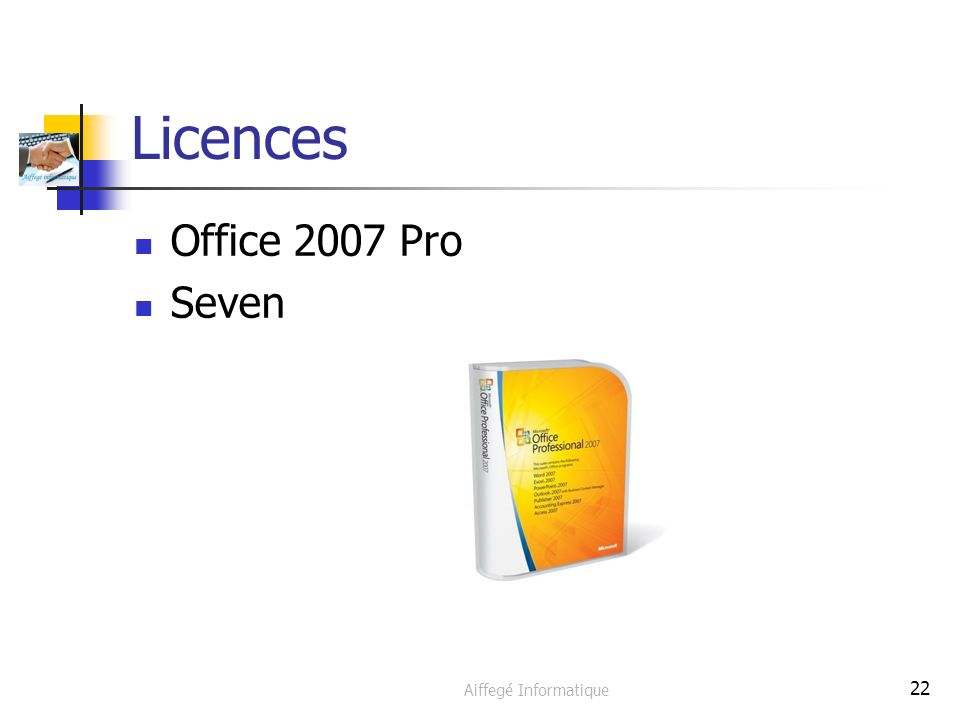 Aiffegé Informatique 22 Licences Office 2007 Pro Seven