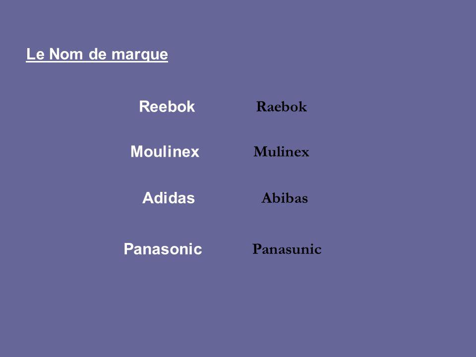 Le Nom de marque Reebok Mulinex Raebok Moulinex Abibas Adidas Panasunic Panasonic