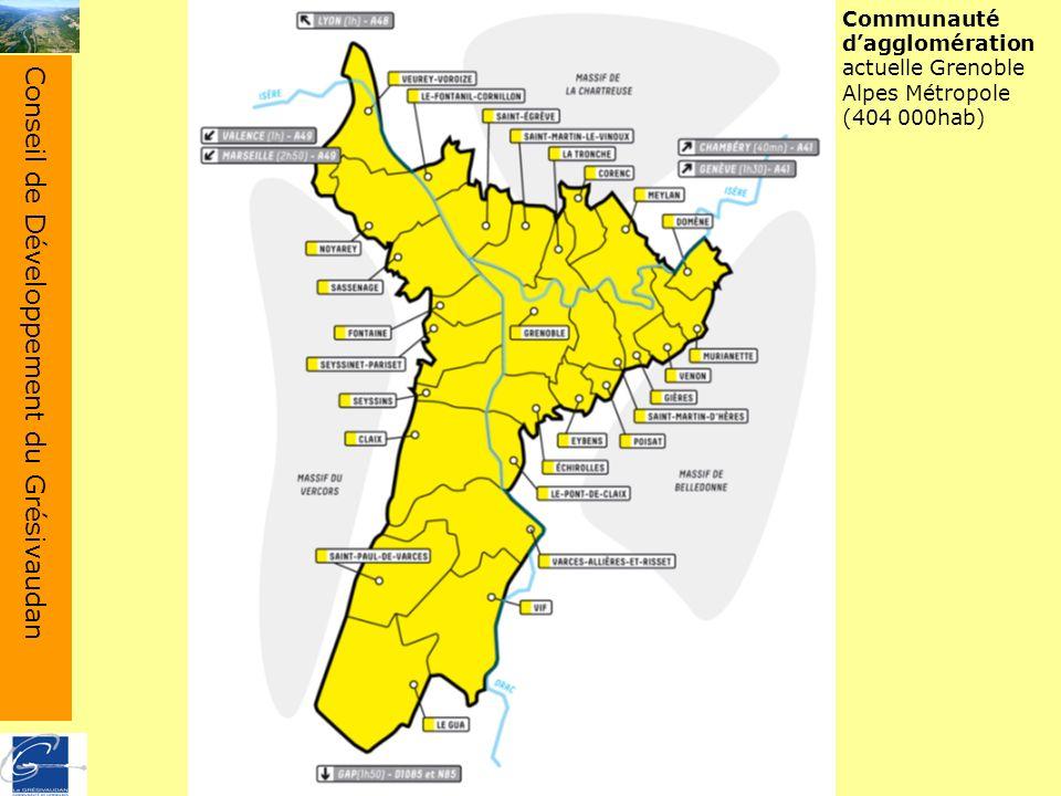 Conseil de Développement du Grésivaudan Communauté dagglomération actuelle Grenoble Alpes Métropole (404 000hab)
