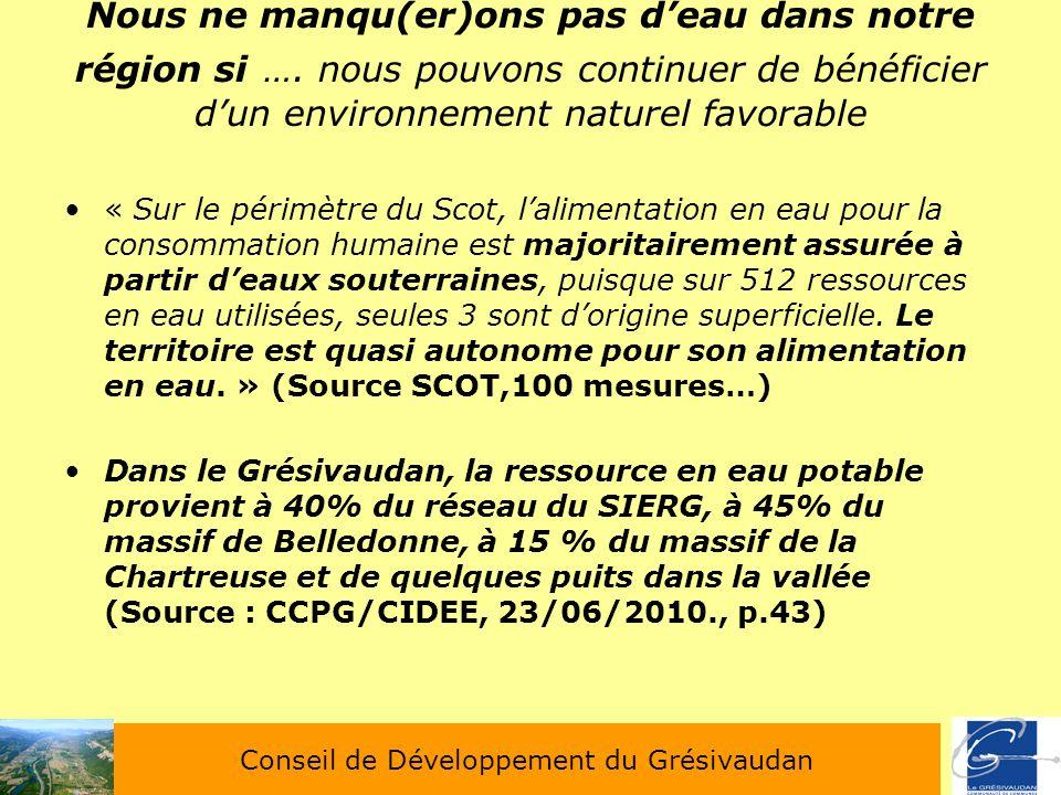 Nous ne manqu(er)ons pas deau dans notre région si …. nous pouvons continuer de bénéficier dun environnement naturel favorable « Sur le périmètre du S