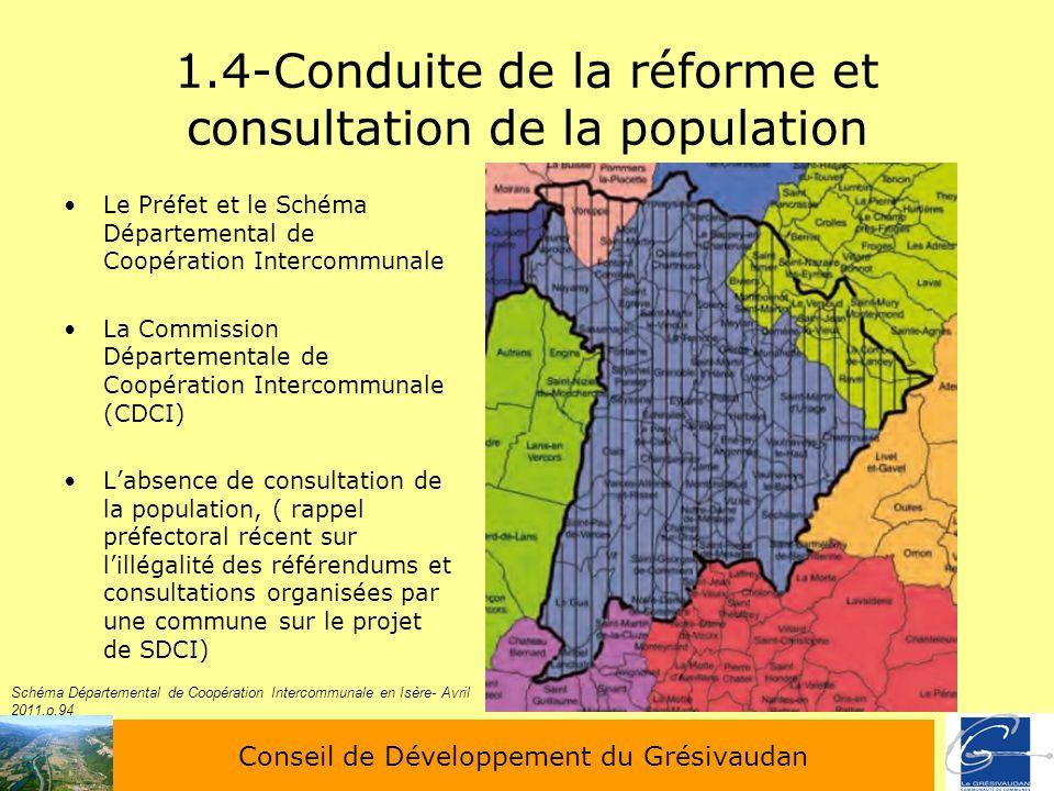 1.4-Conduite de la réforme et consultation de la population Le Préfet et le Schéma Départemental de Coopération Intercommunale La Commission Départeme