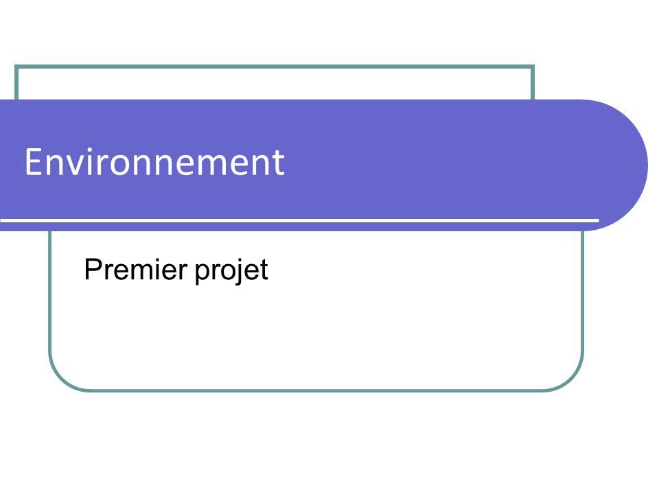 Mise en place : NetBean Création dun nouveau projet Installer Tomcat (sans service, pkg zip)si besoin.