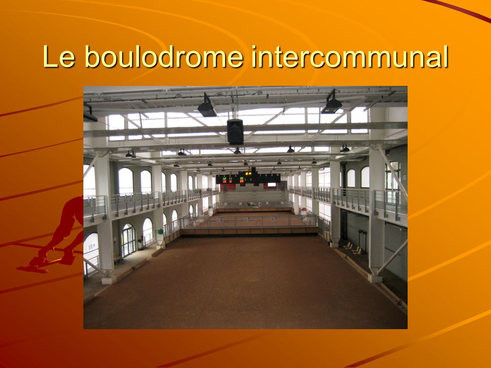 Le boulodrome intercommunal