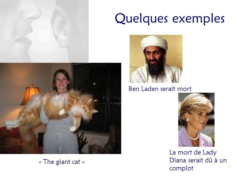« The giant cat » Ben Laden serait mort La mort de Lady Diana serait dû à un complot