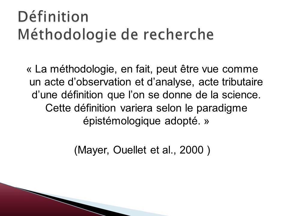 « La méthodologie, en fait, peut être vue comme un acte dobservation et danalyse, acte tributaire dune définition que lon se donne de la science. Cett